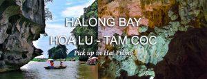 Halong bay Hoa Lu Tam Coc tour pick up in Hai Phong