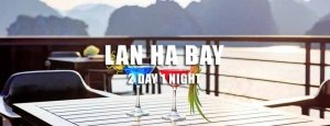Lan Ha Bay 2 day tour Hai Phong departure